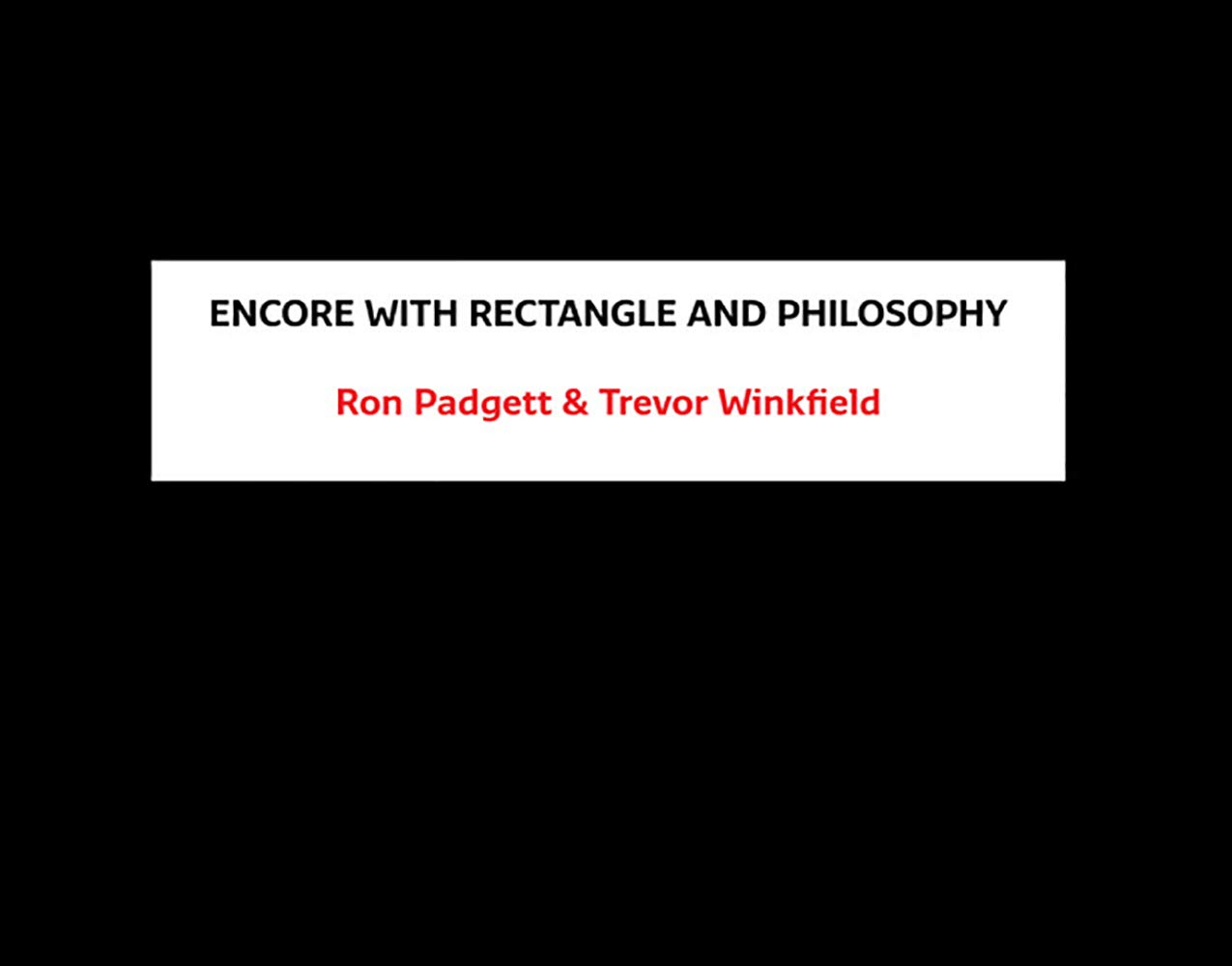 Encore with Rectangle and Philosophy: Amazon.es: Padgett, Ron ...