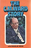 The C.M. Ward Story, Weade, Doug, 0892210222