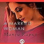 A Married Woman | Manju Kapur