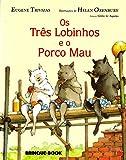 Os Três Lobinhos e o Porco Mau
