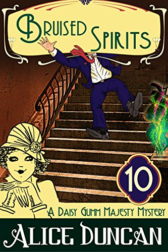 Bruised Spirits (A Daisy Gumm Majesty Mystery, Book 10): Historical Mystery