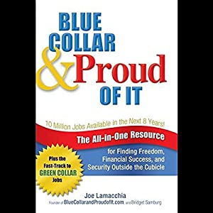 Blue Collar and Proud of It Audiobook