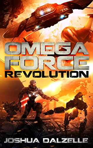 Book: Omega Force - Revolution (OF9) by Joshua Dalzelle