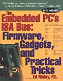 img - for The Embedded PCs ISA Bus book / textbook / text book