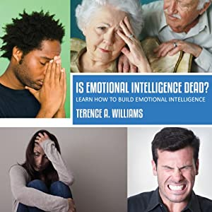 Is Emotional Intelligence Dead? Audiobook