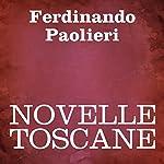 Novelle Toscane [Tales of Tuscany]   Ferdinando Paolieri
