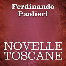 Novelle Toscane [Tales of Tuscany]