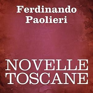 Novelle Toscane [Tales of Tuscany] Audiobook