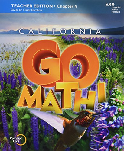 HMH Go Math! California: Teacher Edition and Planning Guide Bundle Grade 4 2015
