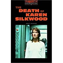 The Oxford Bookworms Library: Stage 2: 700 Headwords The Death of Karen Silkwood