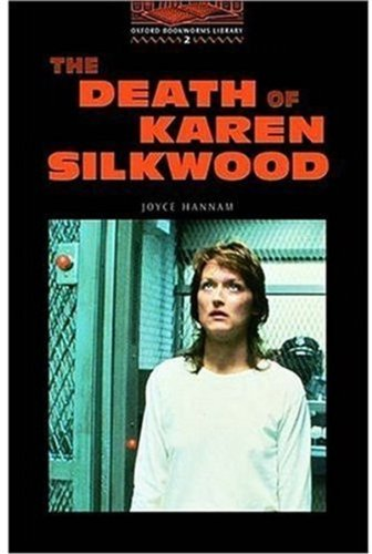 The Death of Karen Silkwood (Oxford Bookworms Library)