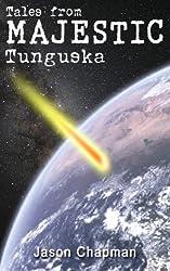 Tales from Majestic: Tunguska (The Majestic Files Book 8)