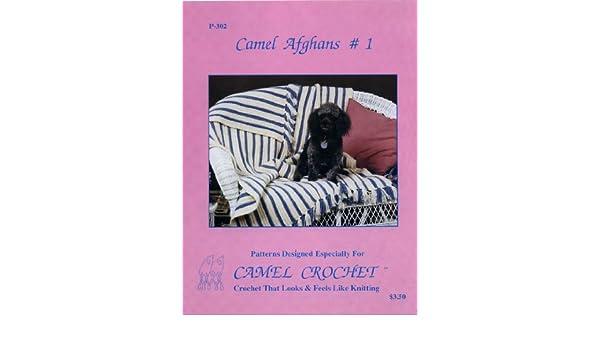 Camel Crochet: Camel Afghans #1 Book