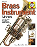 Brass Instrument Manual, Simon Croft and Andy Taylor, 0857332171