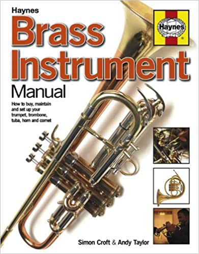\ONLINE\ Brass Instrument Manual: How To Buy, Maintain And Set Up Your Trumpet, Trombone, Tuba, Horn And Cornet. started Guernsey hitting receive Feedback Drive flights event