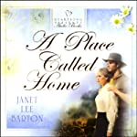 A Place Called Home  | Janet Lee Barton