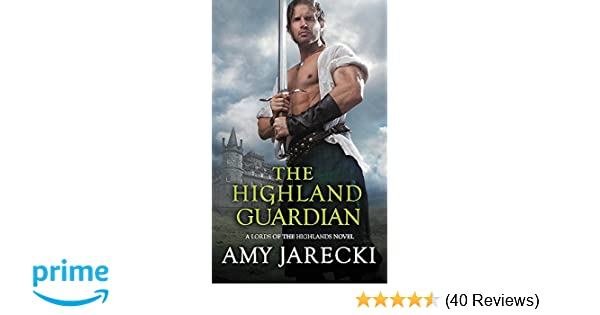 The highland guardian lords of the highlands amy jarecki the highland guardian lords of the highlands amy jarecki 9781455597888 amazon books fandeluxe Images