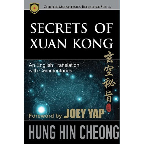 Secrets of Xuan Kong: An English Translation with Commentaries