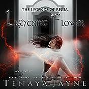 Lightning Flower | Tenaya Jayne