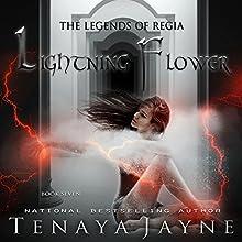 Lightning Flower Audiobook by Tenaya Jayne Narrated by Khristine Hvam