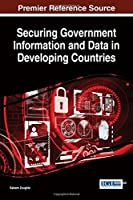 Securing Government Information and Data in Developing Countries