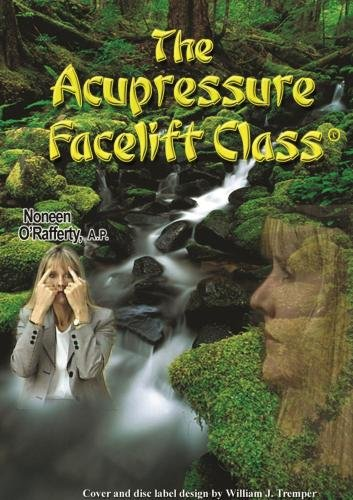 The Acupressure Facelift Class ()