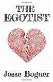 The Egotist, Jesse Bogner, 1897448988