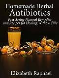 Homemade Herbal Antibiotics