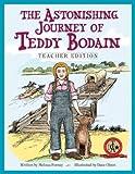 img - for The Astonishing Journey of Teddy Bodain: Teacher Edition book / textbook / text book