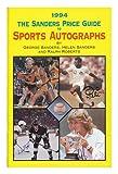 Sanders Sports Autograph Price Guide, 1994, Mark Baker, 0894871986