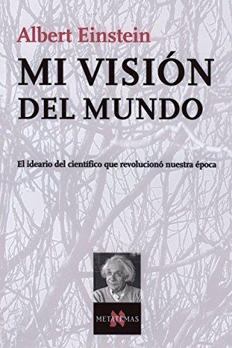 Descargar Libro Mi Visión Del Mundo: 90 Albert Einstein