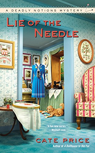 Lie of the Needle (A Deadly Notions Mystery Book 3)