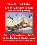 The Short Life of a Valiant Ship: USS Meredith (DD434)