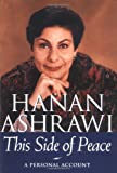 This Side of Peace, Hanan Ashrawi, 0684802945