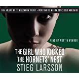 The Girl Who Kicked the Hornets' Nest (Millennium Trilogy): Written by Stieg Larsson, 2009 Edition, (Abridged edition) Publisher: Quercus [Audio CD]