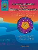 Learning Activities from the History of Mathematics, Frank J. Swetz, 0825122643