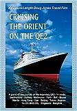 A Doug Jones Travelog  Cruising The Orient On The QE2