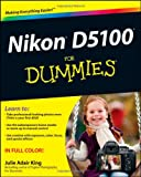 Nikon D5100 for Dummies, Julie Adair King, 1118118197