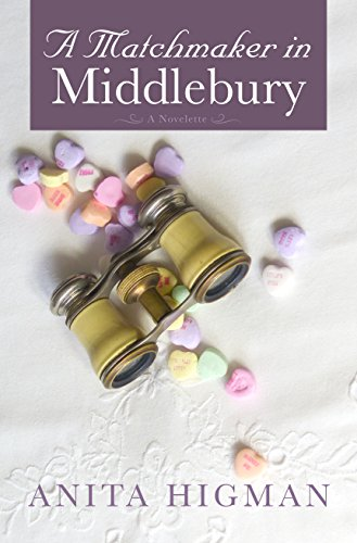 - A Matchmaker in Middlebury (A Christian short story comedy romance)