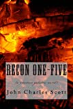 Recon One-Five, John Scott, 1468047523