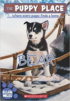 Bear (The Puppy Place #14) by Miles, Ellen [Paperback(2009/9/1)]