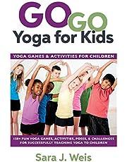 Go Go Yoga for Kids: Yoga Games & Activities for Children