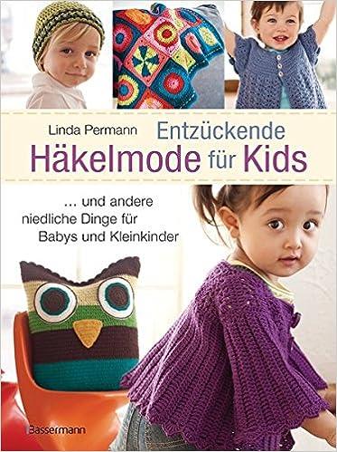 Entzückende Häkelmode Für Kids Kleidung Spielzeug Und Accessoires