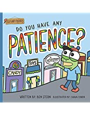 Do You Have Any Patience?