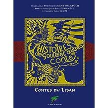 Histoires de Goules et autres contes: Contes du Liban (Patrimoine oral)