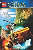 LEGO Legends of Chima #2: The Right Decision by Yannick Grotholt (2014-08-19)