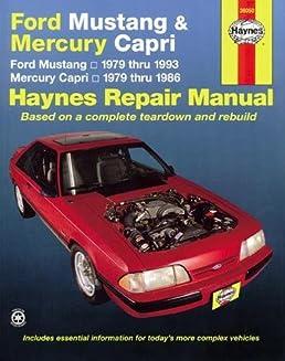 ford mustang mercury capri 79 93 haynes automotive repair rh amazon co uk Haynes Repair Manual 1987 Dodge Ram 100 Haynes Repair Manual 1987 Dodge Ram 100