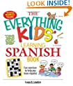 The Everything Kids' Learning Spanish Book: Fun Exercises to Help You Learn Español