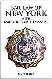 Bail Law of New York, Joseph D. Best, 1425706533