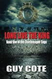 Long Live the King, Guy Cote, 193824379X